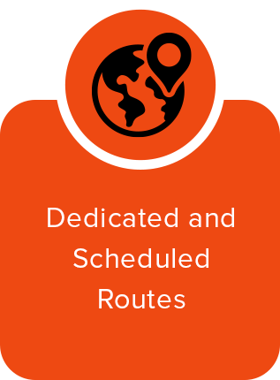 Dedicated and Scheduled Routes